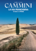 La Via Francigena Meridiani Cammini 1